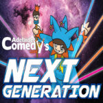 Adelaide Comedy's Next Generation