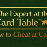 The Expert at the Card Table aka How to cheat at cards