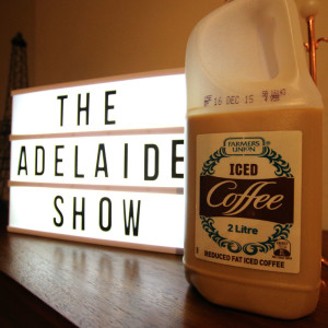 Farmers Union Iced Coffee on The Adelaide Show Podcast