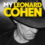 My Leonard Cohen, Adelaide Fringe 2017, review by Steve Davis for The Adelaide Show Podcast